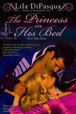 The Princess in His Bed by Lila DiPasqua